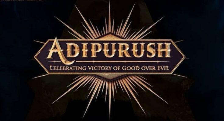 adipurush film release date