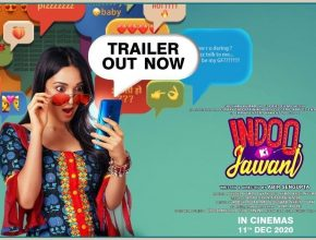 Indoo Ki Jawani Trailer Out