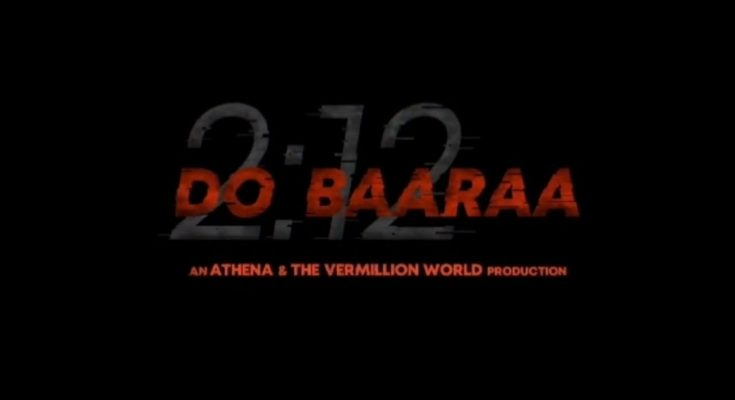 Anurag Kashyap and Taapsee Pannu film Dobara 2:12