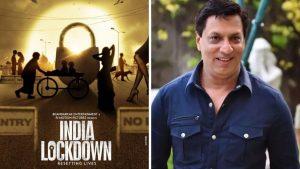 Madhur Bhandarkar Film India Lockdown