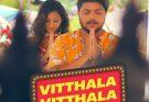 Vitthala Vitthala Song