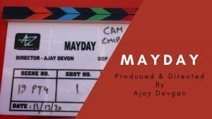 Ajay Devgan started shooting film mayday 2020